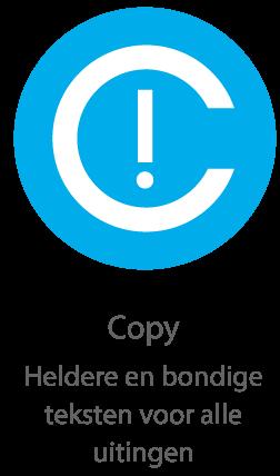 Copy Heldere en bondige teksten voor alle uitingen